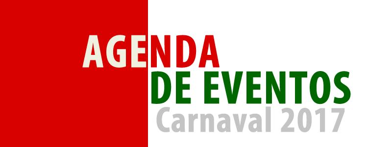AGENDA DE EVENTOS - CARNAVAL 2017