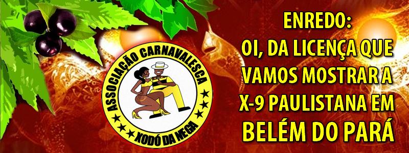 Clique e conheça a Xodó da Nega - Escola de Belém do Pará